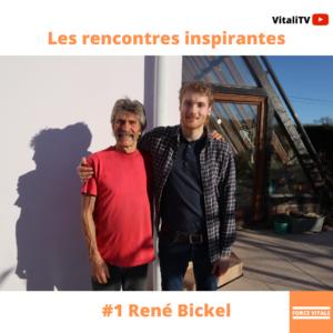 Rencontre avec René Bickel : Alimentation, Hygiénisme et Vitalité. Comment le respect des lois du vivant permet de garder une vitalité incroyable à 72 ans.
