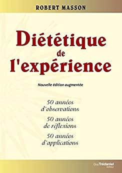 diététique de l'expérience de Robert Masson